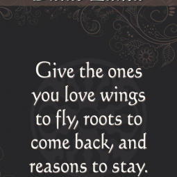 Dalai Lama Inspirational Quotes Give The Ones You Love Wings Poster Print A3